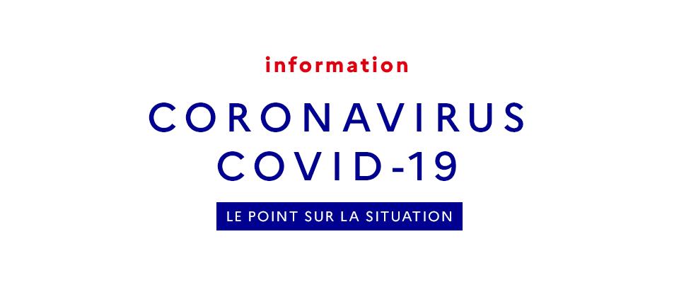 Message d'information Coronavirus